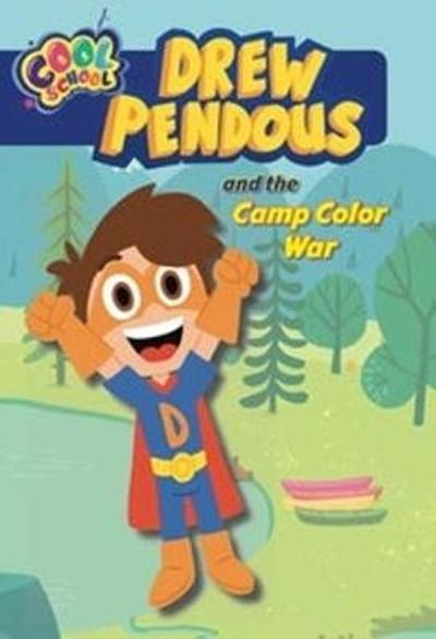 Drew Pendous and the Camp Color War - David Lewman