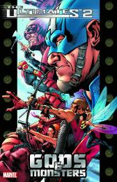 Ultimates 2 Vol.1: Gods And Monsters - Mark Millar Bryan Hitch