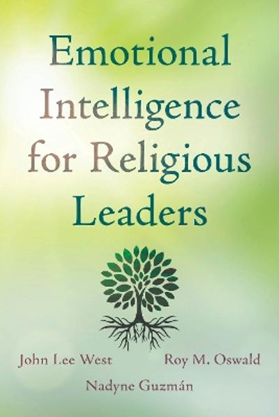Emotional Intelligence for Religious Leaders - John Lee West