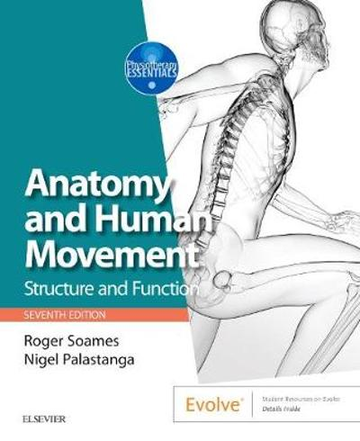 Anatomy and Human Movement - Roger W. Soames