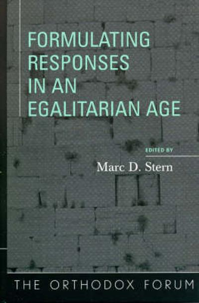 Formulating Responses in an Egalitarian Age - Marc D. Stern