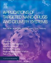 Applications of Targeted Nano Drugs and Delivery Systems - Shyam Mohapatra Shivendu Ranjan Nandita Dasgupta Raghvendra Kumar Sabu Thomas