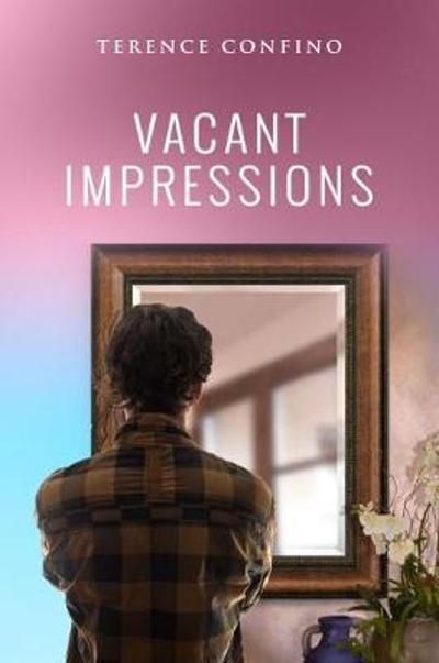 Vacant Impressions - Terence Confino