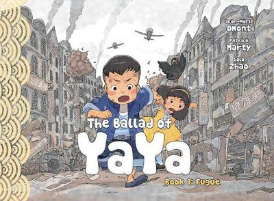 The Ballad of Yaya Book 1 - Jean-Marie Omont