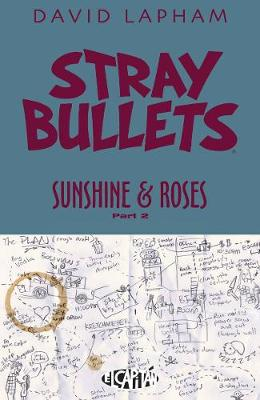 Stray Bullets: Sunshine & Roses Volume 2 - David Lapham
