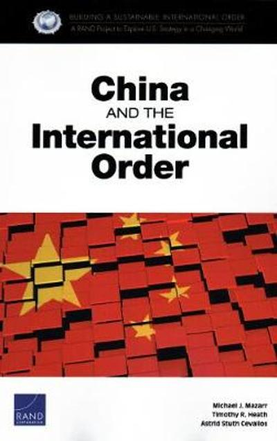 China and the International Order - Michael J Mazarr