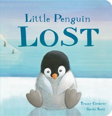 Little Penguin Lost - Tracey Corderoy