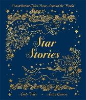 Star Stories - Anita Ganeri Star Stories Andy Wilx