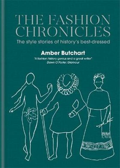 The Fashion Chronicles - Amber Butchart
