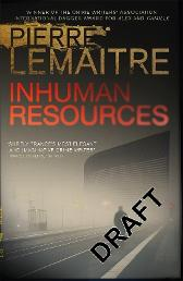 Inhuman Resources - Pierre Lemaitre Sam Gordon