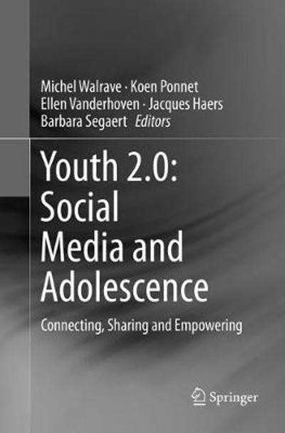 Youth 2.0: Social Media and Adolescence - Michel Walrave