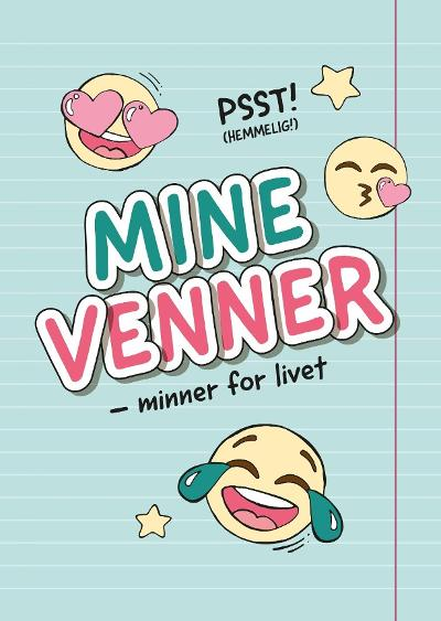 Mine venner - minner for livet -
