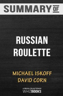 Summary of Russian Roulette - Whizbooks