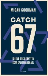 Catch-67 - Micah Goodman Kjersti Velsand