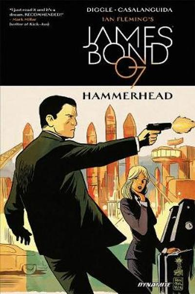James Bond Hammerhead TPB - Andy Diggle