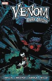 Venom: Dark Origin - Zeb Wells Angel Medina