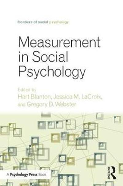 Measurement in Social Psychology - Hart Blanton