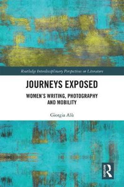 Journeys Exposed - Giorgia Alu