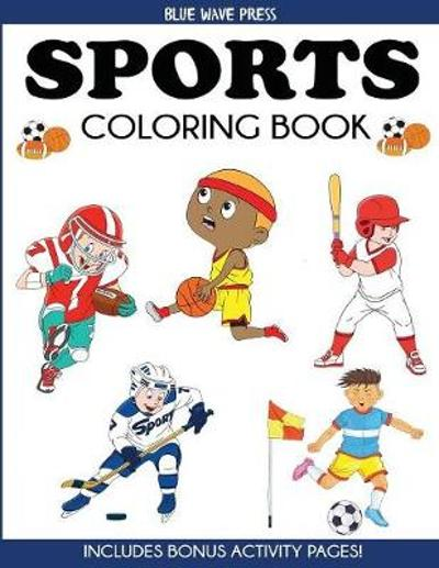 Sports Coloring Book - Blue Wave Press