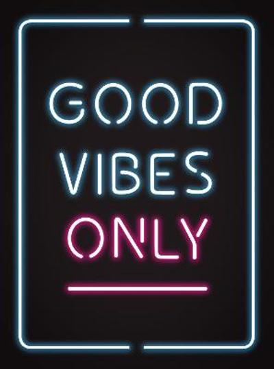 Good Vibes Only - Summersdale