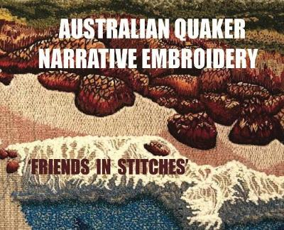 Australian Quaker Narrative Embroidery - Tessa Spratt