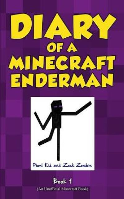 Diary of a Minecraft Enderman Book 1 - Pixel Kid