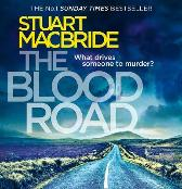 The Blood Road - Stuart MacBride Steve Worsley