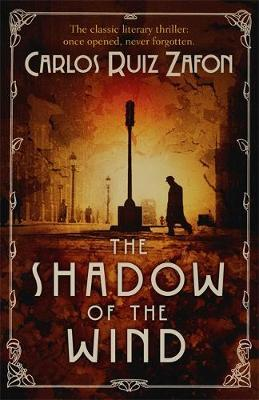 Thw shadow of the wind - Carlos Ruiz Zafon