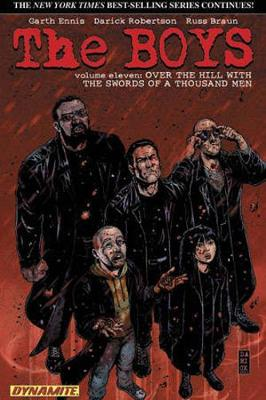 The Boys Volume 11: Over the Hill with the Swords of a Thousand Men - Garth Ennis Signed - Garth Ennis