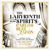 The Labyrinth of the Spirits - Carlos Ruiz Zafon Daniel Weyman Lucia Graves