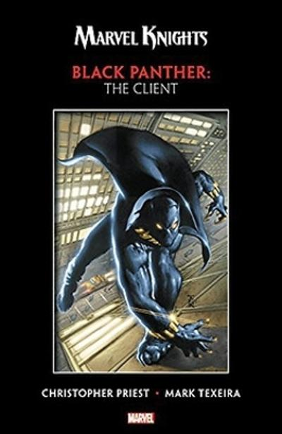 Marvel Knights Black Panther By Priest & Texeira: The Client - Christopher Priest