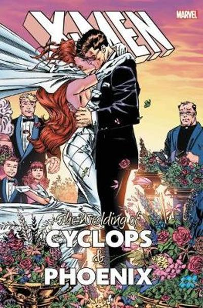 X-men: The Wedding Of Cyclops & Phoenix - Fabian Nicieza