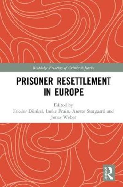 Prisoner Resettlement in Europe - Frieder Dunkel