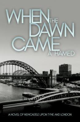 When the Dawn Came - A. Hamed