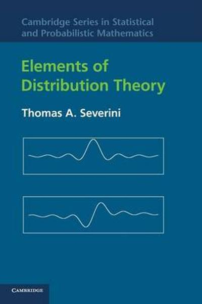 Elements of Distribution Theory - Thomas A. Severini