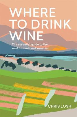Where to Drink Wine - Chris Losh