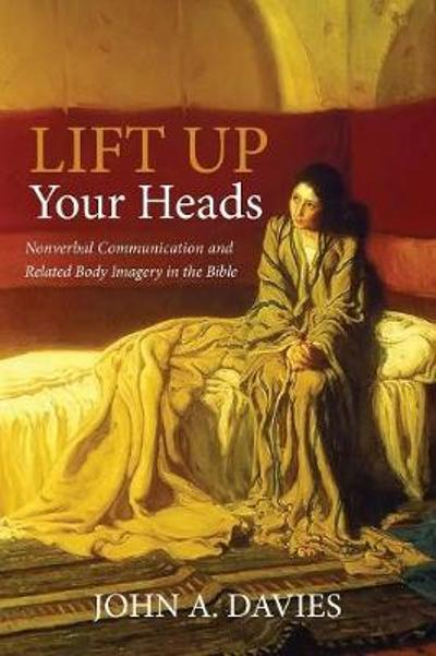Lift Up Your Heads - John A Davies