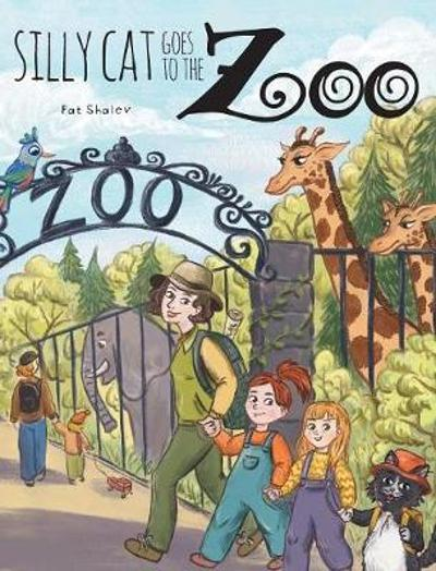 Silly Cat Goes To The Zoo - Pat Shalev