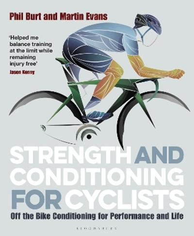 Strength and Conditioning for Cyclists - Phil Burt