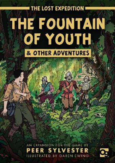 The Lost Expedition: The Fountain of Youth & Other Adventures - Peer Sylvester