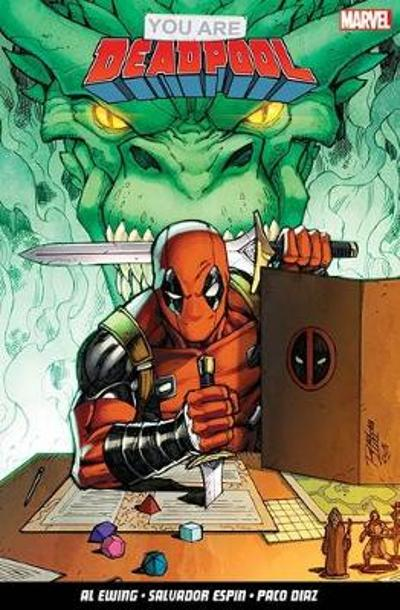 You Are Deadpool - Al Ewing