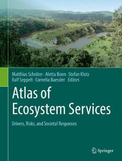 Atlas of Ecosystem Services - Matthias Schroeter