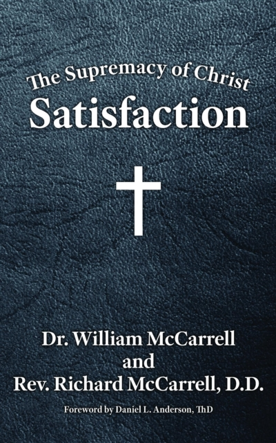 Supremacy of Christ - William McCarrell