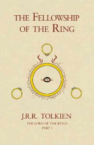 The Fellowship of the Ring - J. R. R. Tolkien