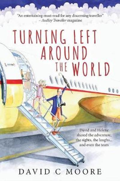 Turning Left Around The World - David C Moore