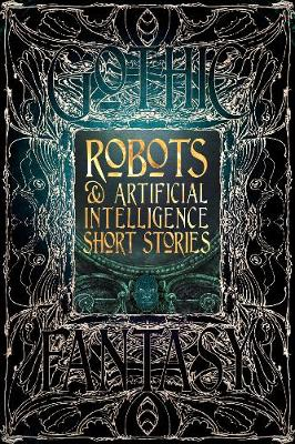 Robots & Artificial Intelligence Short Stories - Flame Tree Studio