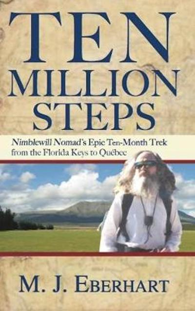 Ten Million Steps - M. J. Eberhart