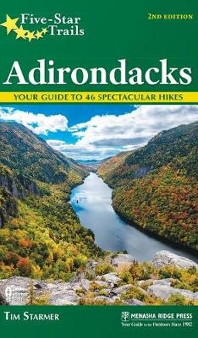 Five-Star Trails: Adirondacks - Tim Starmer
