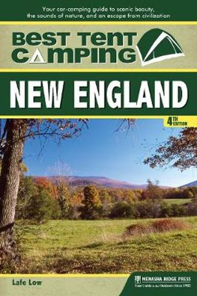 Best Tent Camping: New England - Lafe Low