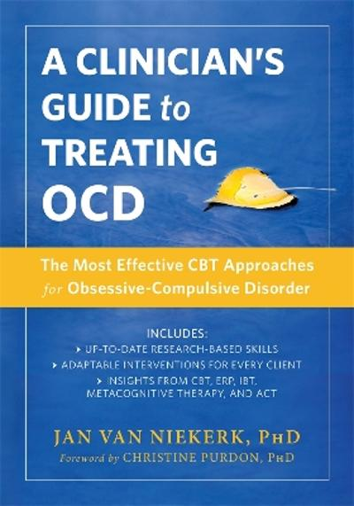 A Clinician's Guide to Treating OCD - Jan Van Niekerk